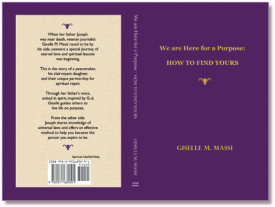 We are Here for a Purpose: How to Find Yours by Giselle M. Massi